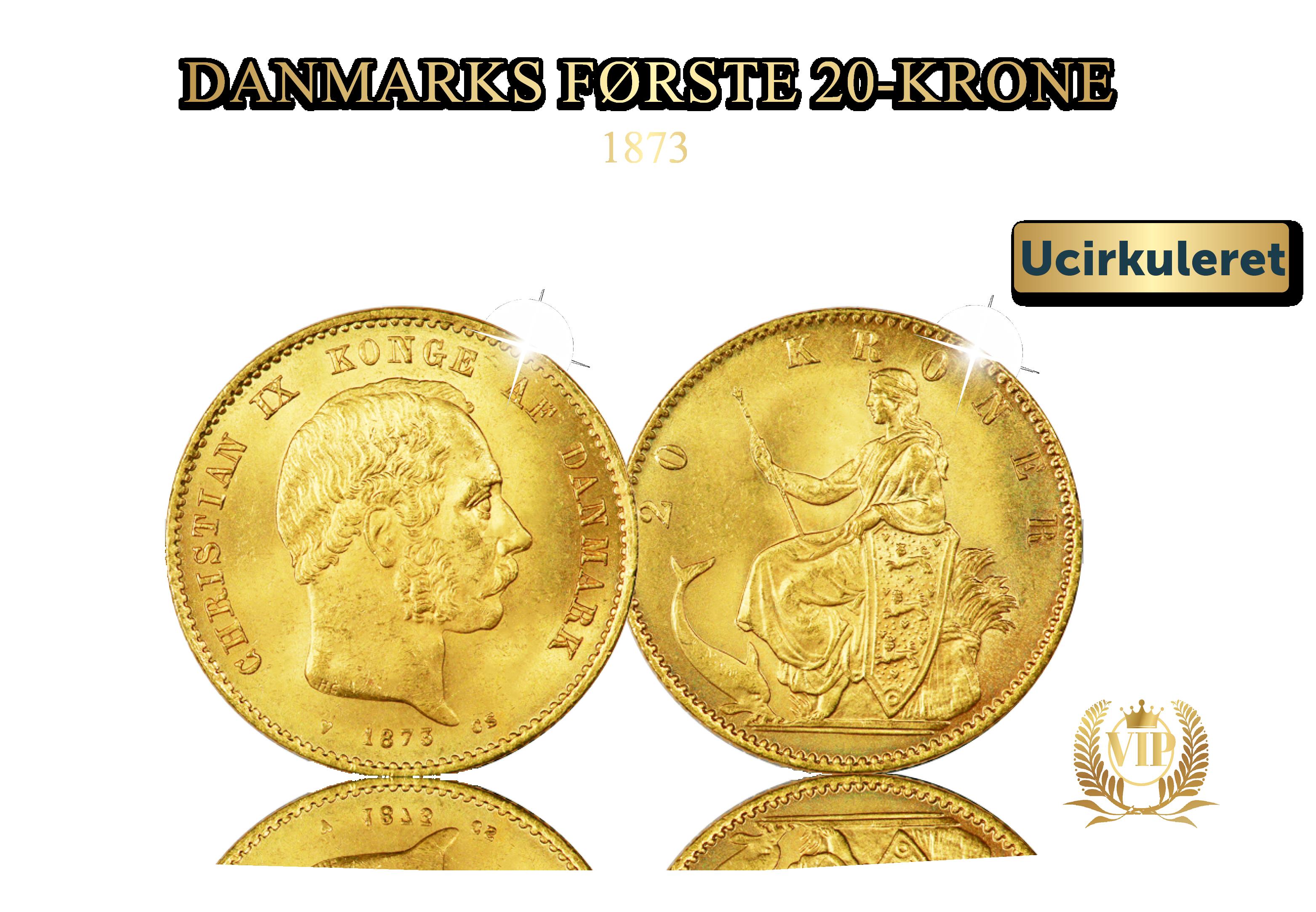 20 kr. Christian IX 1873 ucirkuleret