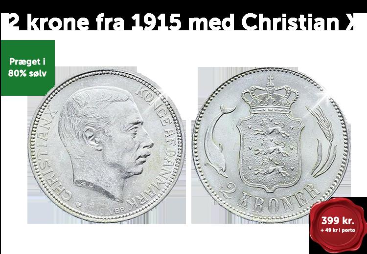 2 krone fra 1915 med Christian X præget i 80% sølv