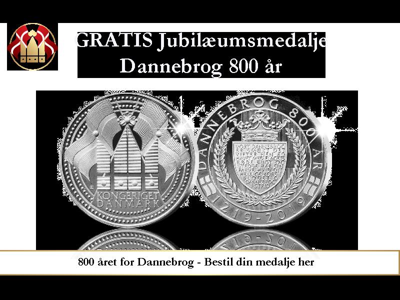 "Gratis jubilæumsmedalje ""Dannebrog 800 år"""