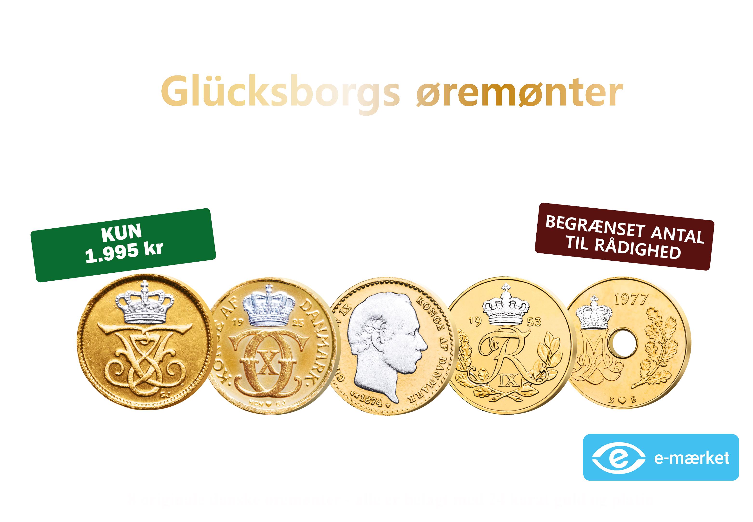 Glücksborgs øremønter - 8 øremønter fra Christian IX til Margrethe II
