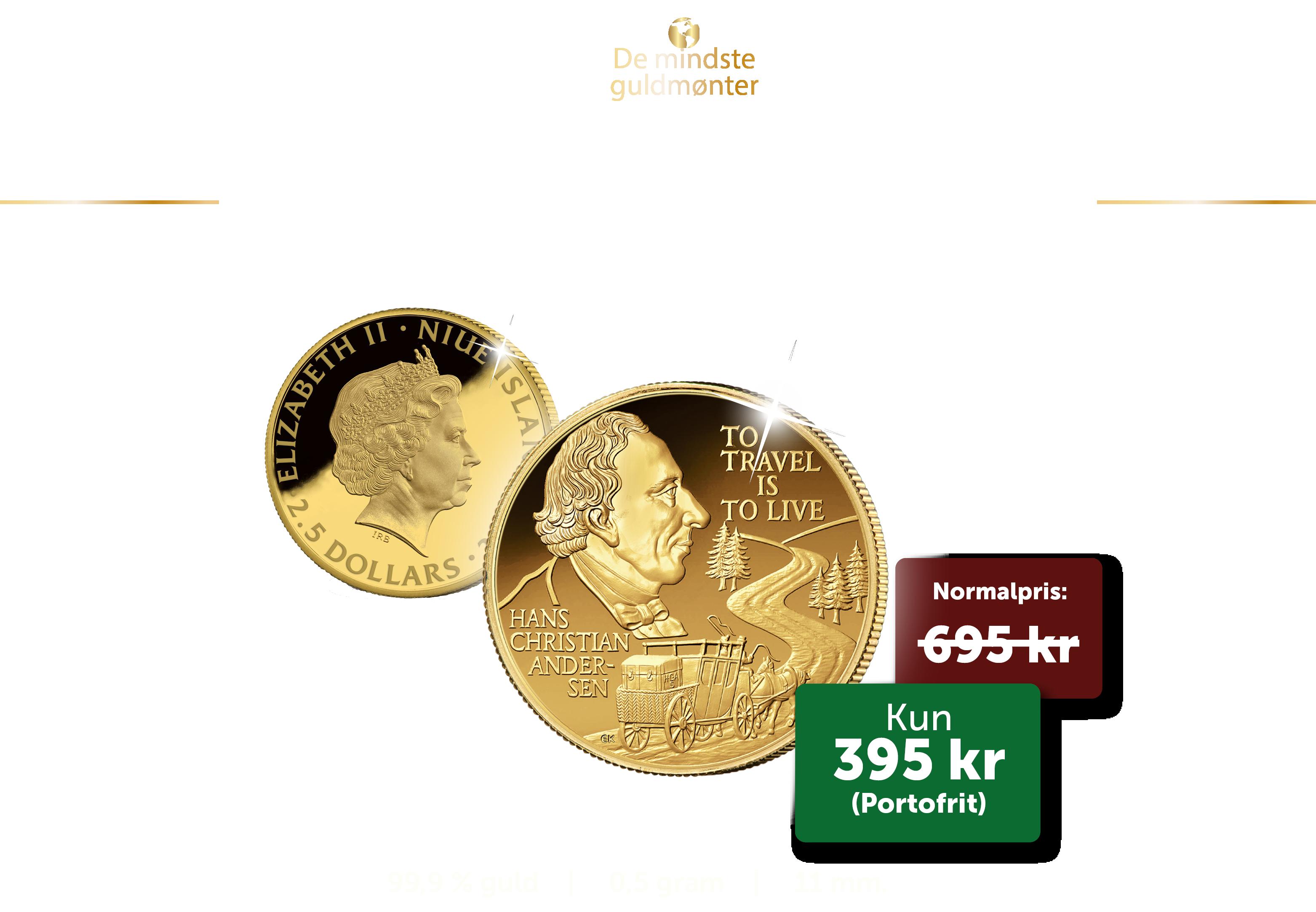 De mindste guldmønter - 16 mønter. Opsig, når du vil. For første gang nogensinde med H.C. Andersen.