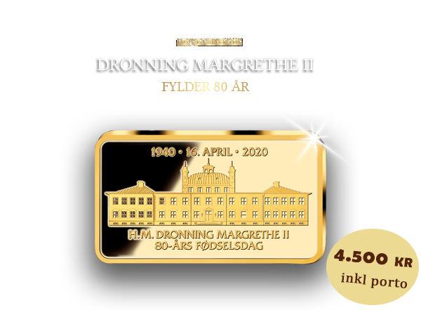 Dronning Margrethe 80 år - 5 gram guldbarre i hele 24 karat guld!