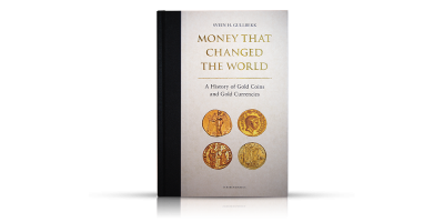 – A History of Gold Coins and Gold Currencies